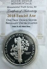 1oz Silver Shield 2018 Fascist Axe Monumental Truth Series #4