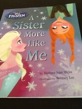 Disney Frozen Picture Book A Sister More Like Me By B J Hicks ISBN 9781472377494