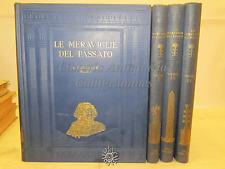 STORIA ARTE ARCHEOLOGIA - Le Meraviglie del Passato 4 VOLL. - Mondadori 1930