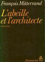 L'abeille et l'architecte - François Mitterrand - 2800940