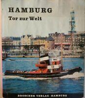 Hamburg, tor zur welt  di E. A. Greeven,  1965,  Broschek Verlag - ER