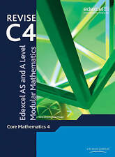 Revise Edexcel AS and A Level Modular Mathematics - Core Mathematics 4, Keith Pl