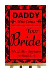 Red Black Damask Daddy Here Comes Your Bride Personalised Wedding Sign