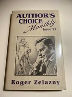 Roger Zelazny. Author's Choice Monthly 27: Gone to Earth. 1st, ltd, signed.