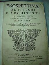 Pozzo Andrea -  Prospettiva de' Pittori e architetti, Edizione Originale 1693