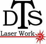 DTS Laser Work