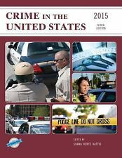 Crime in the United States 2015 (U.S. DataBook Series)