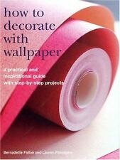 How to Decorate with Wallpaper: A Practical and In