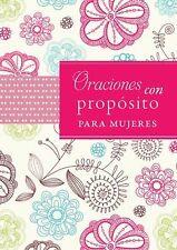 Oraciones con propsito para mujeres (Spanish Edition)