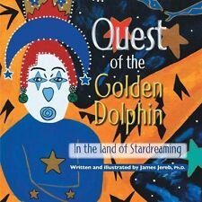 Quest of the Golden Dolphin in the Land of Stardreaming