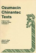 Language Data, Amerindian: Ozumacin Chinantec Texts Vol. 2 : Folklore Texts...