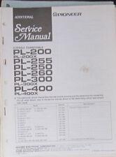 Pioneer PL-200/255/250/260/300/400 Manual de taller de servicio (copia Original)