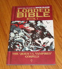 Loaded Bible Book 1 Jesus vs Vampires Gospels TPB Tim Seeley Image