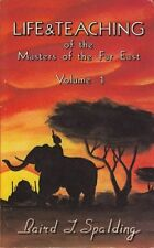 Life and Teaching of the Masters of the Far East,