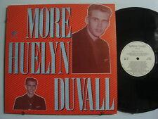 HUELYN DUVALL More Huelyn Duvall ROCKABILLY Import LP Holland WHITE LABEL REC'S
