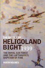 The Battle Of Heligoland Bight 1939 By Robin Holmes Hardcover Grub Street