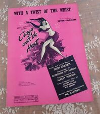 With a Twist of the Wrist Crazy With the Heat Piano Sheet Music 1941 Art Deco