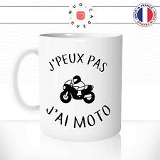 Mug J'Peux Pas J'ai Moto Deux Roues Motard Humour Fun Idée Cadeau Tasse Original