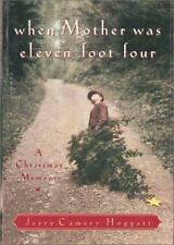 When Mother Was Eleven-Foot-Four: A Christmas Memory, Camery-Hoggatt, Jerry, 080