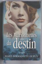 Les Marionnettes du Destin Marie-Bernadette Dupuy