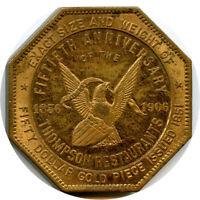 1906 Thompson Restaurants $50 Gold Slug Medal San Francisco So Called Dollar