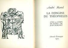 DUBUFFET - Martel Andrè, La Djingine du Théophélès. Cheval d'Attaque, 1975