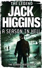 JACK HIGGINS __ A SEASON IN HELL ___ BRAND NEW ___ FREEPOST UK