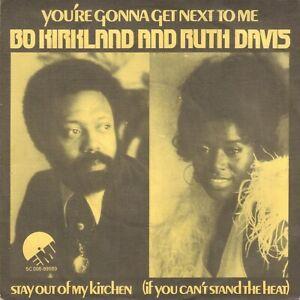 "BO KIRKLAND & RUTH DAVIS – You're Gonna Get Next To Me (1976 SOUL SINGLE 7"")"