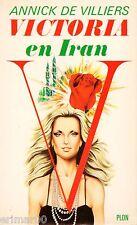 VICTORIA en Iran / Annick De VILLIERS // Collection Victoria // 1ère Edition