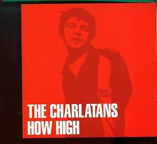 The Charlatans / How High