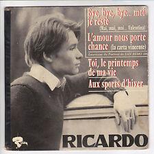 "RICARDO Vinyle 45 tours EP 7"" BYE, BYE, BYE... MOI JE RESTE RIVIERA 231151 RARE"