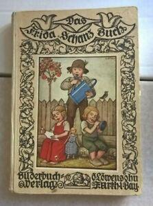 Das Frida Schanz Buch - neue Märchen / Erzählungen / Gedichte