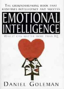 Emotional Intelligence: Why it Can Matter More Than IQ By Danie .9780747526223