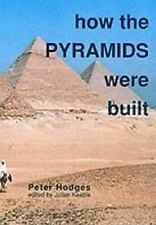 How the Pyramids Were Built (Egyptology S) Keable, Julian, Hodges, Peter Paperb
