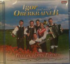 Für den besten Freund von Igor und seine Oberkrainer (2008)