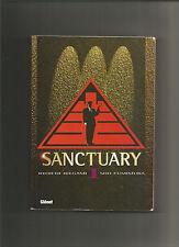Sanctuary, tome 1
