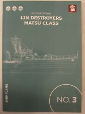 Scale Plans: IJN Destroyers Matsu Class - plans in 1/700, 1/350 and 1/200 of the