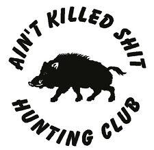 HUNTING CLUB HUNT Hog Pig Boar Hunter Funny Car Truck Decal Vinyl Sticker