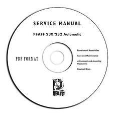 PFAFF 230/332 Automatic Sewing Machine Service Manual - On CD - PDF eBook Format