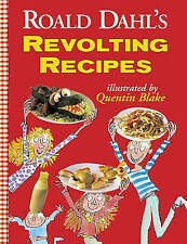 Roald Dahl's Revolting Recipes by Roald Dahl (Hardback, 1997)