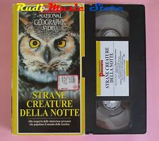 film VHS cartonata NATIONAL GEOGRAPHIC VIDEO STRANE CREATURE NOTTE (F37) no dvd