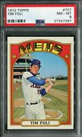 "1972 Topps #707 Tim Foli ""High Number"" PSA 8 NM-MT"