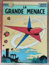Lefranc T 1 La Grande Menace J MARTIN  éd Casterman rééd