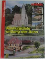 Märklin Bibliothek - 11 - Ausflugziele entlang der Bahn