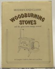 Modern Classic Woodburning Stoves 1976 Bob Carol Ross Grass Roots Energy Revival