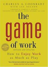 NEW - Game of Work, The: How to Enjoy Work as Much as Play