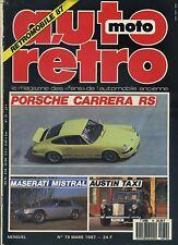 AUTO RETRO n°79 MARS 1987 PORSCHE CARRERA RS PONTIAC GTO MASERATI MISTRAL