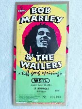 Billet / Ticket / Place concert BOB MARLEY & THE WAILERS Le Bourget FRANCE 1980