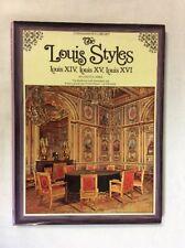 The Louis Styles: Louis XIV, XV, XVI by Nietta Apra (HC)-Fair 1st Edition/ Print