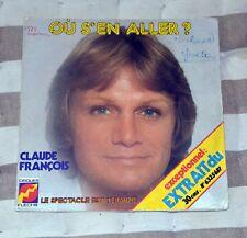 45t Claude Francois - Ou s'en aller ?